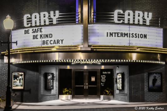 The Cary Theater in downtown Cary, NC. I liked the encouraging words on the left side of its marquee. The message on the right side of the marquee reflected its status until it started a virtual cinema program in late 2020.